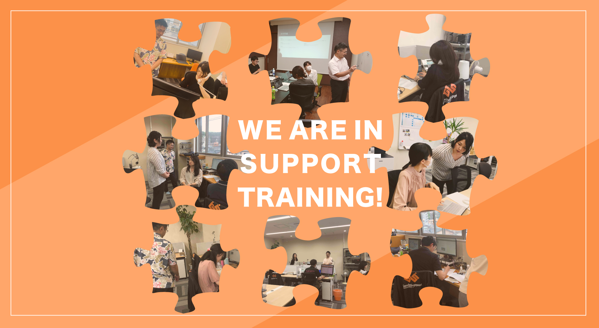 WE ARE IN SUPPORT TRAINING